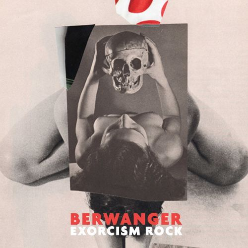 BERWANGER - Exorcism Rock
